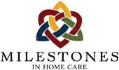 Milestones In Home Care